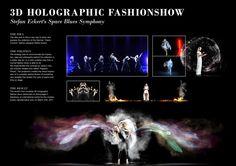 Stefan Eckert Holographic Fashion Show: Holographic Fashion Show