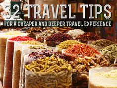 32 of our best insider travel tips for a cheaper and deeper traveling experience!