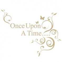 Once Upon A Time quote removable wall stickers - The Wall Sticker Company