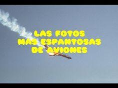 Las fotos mas espantosas de aviones