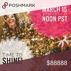 Time to shine! Join me March 15 for a Posh Party! Theme TBD. I'll be looking for host picks to shine in the spotlight! Tag yourself, your PFFs, and any new closets that deserves to shine bright. Mark your calendars and join me as I host the March 15th Posh party @ 3P/12P PST. Bags