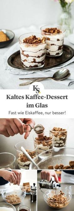 Refreshing coffee dessert in the glass- Erfrischendes Kaffee-Dessert im Glas Take all the ingredients for one and for that … - Nutella, Desserts In A Glass, Coffee Recipes, Cheesecake Recipes, Coffee Cheesecake, Food Cakes, Food And Drink, Sweets, Snacks