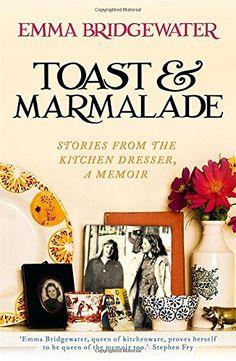 Toast & Marmalade and Other Stories by Emma Bridgewater http://www.amazon.com/dp/1473604311/ref=cm_sw_r_pi_dp_N.ksvb1DKMQ87