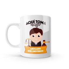 Mug - Aquí toma el mejor abogado del universo, encuentra este producto en nuestra tienda online y personalízalo con un nombre o mensaje. Chocolate Caliente, Mugs, Tableware, Art, Coffee Cup, Lawyers, Original Gifts, Studio, Get Well Soon