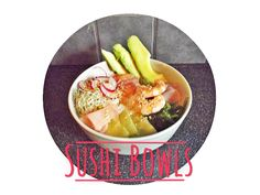 Spring to Fall: Sushi bowls