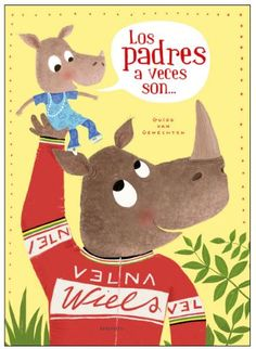 """Guido van Guenetchen. """"Los padres a veces son..."""". Editorial Edelvives (2 a 6 años) Todays Parent, Latest Smartphones, All Video, Friend Wedding, Story Time, Bestselling Author, Childrens Books, Funny Pictures, Father"""