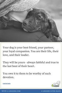 We are committed to living up to be the humans our dogs think we are....