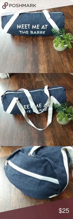 """Trendy, denim, duffel bag with white accents. """"Meet Me At The Barre"""" duffel bag. As seen on """"FabFitFun"""" boxes. Retails $59. White handles still wrapped in plastic, 2 pockets inside. Bags"""