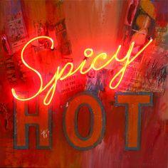 'Spicy Hot' Neon by artist Philip Hazard