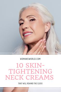 The best neck creams for women over 50 will combat wrinkles, discoloration, crepey skin, and turkey neck — even for those with sensitive skin. Best Neck Firming Cream, Best Neck Cream, Beauty Tips For Over 50, Tighten Neck Skin, Oily Skin Care, Sagging Skin, Skin Care Treatments, Skin Firming, Healthy Skin