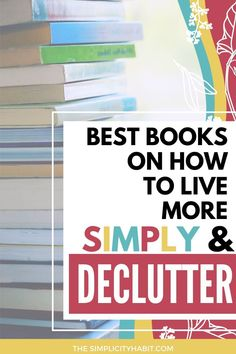 Looking for great books on simplifying and decluttering? I've read a lot of books and these are the best books to help you declutter and simplify. Good Books, Books To Read, Budget Organization, Kitchen Organization, Focus On What Matters, Declutter Your Home, Books For Teens, Busy Life, Inspirational Books