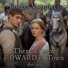 The White Queen. Love the books, now loving the series - & Max Irons (King Edward) is my new crush!