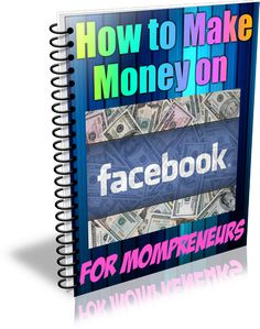 How to make money on Facebook for MOMpreneurs will teach you a step by step foundation to making 100's of dollars on Facebook every month. This is a MUST if you are in the Home Party/Direct Sales Industry!