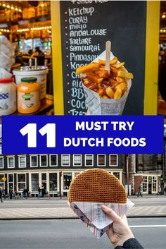 From delicious fried items to perfect sugary desserts, there is a lot to love about Dutch food. Try these 11 foods and drinks on a visit to the Netherlands.