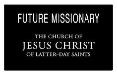 Future Missionary Badge