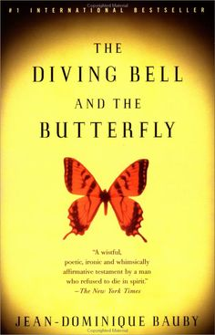 The Diving Bell and the Butterfly - saw the film. Would love to read the book esp. because Jean-Dominique Bauby wrote his memoir with assistance by blinking out each individual letter with his eye (he had locked-in syndrome) Amazing.