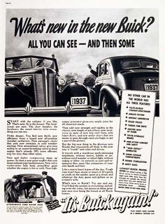 1937 Buick vintage ad. No other car features valve in head straight eight engine, aerobat carburetor, sealed chassis, unisteel body by Fisher, tiptoe hydraulic brakes, high output generator and safety glass. View of the Sedan and Convertible models for 1937.