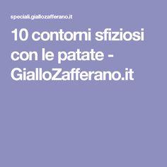 10 contorni sfiziosi con le patate - GialloZafferano.it