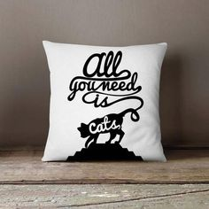 New cheap pet gift uploaded at SketchGrowl: All You Need Is Cats Pillowcase Personalized Pillow Cases, Custom Pillow Cases, Throw Pillow Cases, Gifts For Pet Lovers, Pet Gifts, Cat Lovers, Designer Pillow, Designer Throw Pillows, Funny Pillows