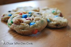 A Chick Who Can Cook: Perfect M&M Cookies