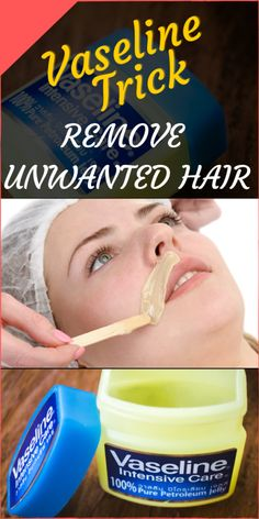 This Vaseline Trick Can Help You Remove Unwanted Hair - 99 H.- This Vaseline Trick Can Help You Remove Unwanted Hair – 99 Health Plan This Vaseline Trick Can Help You Remove Unwanted Hair – 99 Health Plan - Vaseline Beauty Tips, Vaseline Hair, Vaseline Uses For Face, Vaseline Eyelashes, Beauty Care, Beauty Skin, Hair Beauty, Beauty Tips For Hair, Best Beauty Tips