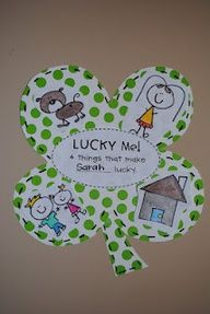 Draw what they are lucky to have on a shamrock. Could totally enrich this for the bigger kids. :)