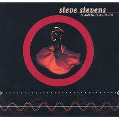 Steve Stevens - Flamenco A Go-Go (CD)
