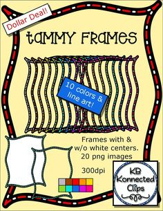 Dollar Deal! Tammy Frames $ https://www.teacherspayteachers.com/Product/Dollar-Deal-Tammy-Frames-1769821