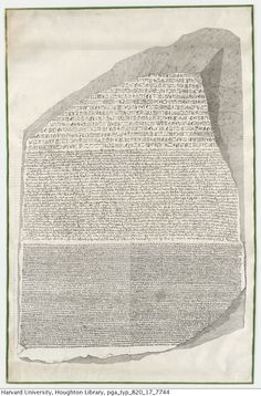 A life-size lithograph of the Rosetta Stone, printed on several sheets and pasted together.   Schlichtegroll, Friedrich. Ueber die bey Rosette in Aegypten gefundene dreyfache Inschrift, 1817.  Typ 820.17.7744   Houghton Library, Harvard University