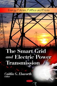 The Smart Grid and Electric Power Transmission « Library User Group Sales Letter, Books A Million, Electrical Tools, Equipment For Sale, Electric Power, Letter Templates, Textbook, Grid, Politics