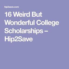 16 Weird But Wonderful College Scholarships – Hip2Save College Dorm Essentials, College Checklist, College Planning, College Hacks, College Life, College Dorms, College Years, College Outfits, College Information