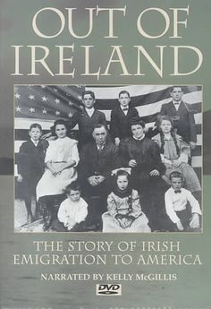 Out of Ireland: The Story of Irish Emigration to America [E184.I6 O88 1997] Traces the history of Irish immigration to the United States, following the stories of several families and their journeys to America, including where they ended up. Director:Paul Wagner Writers:Kerby Miller, Paul Wagner Stars:Gabriel Byrne, Brenda Fricker, Kelly McGillis