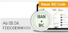 NEUER BIC-CODE ab 08.04.2013 FDDODEMMXXX