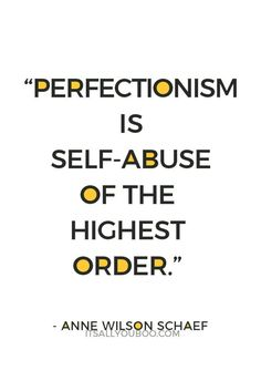 Pushing yourself to be perfect is a form of abuse. Stop striving for perfect, start embracing how amazing you are. The Words, Positive Quotes, Motivational Quotes, Inspirational Quotes, Perfectionist Quotes, Trauma, Overcoming Perfectionism, Overcoming Quotes, Advice Quotes