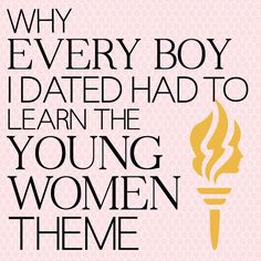 i love this blog.... her dad made her boyfriends recite the young womens theme before they could date her.