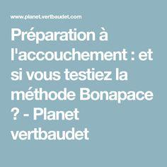 Préparation à l'accouchement : et si vous testiez la méthode Bonapace ? - Planet vertbaudet