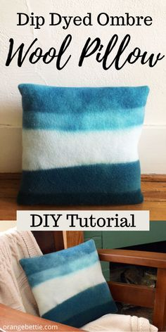 DIY Dip Dye Ombre Wool Pillow Sewing Tutorial Good Tutorials, Craft Tutorials, Sewing Tutorials, Sewing Crafts, Paint Stir Sticks, Hobbies For Adults, Felt Squares, Fall Sewing