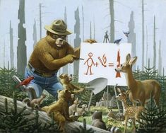 Painting of Smokey Bear teaching two cubs and a variety of animals in the forest. Smokey points to a poster with a drawing of people plus a .