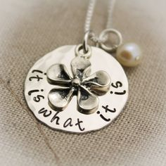 It Is What It Is Sterling Silver Hand Stamped Personalized Necklace with Flower Charm