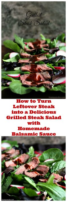 Grilled Steak Salad with Homemade Balsamic Sauce is the perfect healthy main dish recipe for summer, and beyond. We used leftover boneless rib steak for this delicious salad. #grill #steak #salad #healthy #leftovers #dinner #lunch