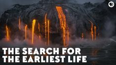 The Search for the Earliest Life Life Science, Science And Nature, The Search, Ecology, Science And Technology, Past, Spanish, Environment, Ocean