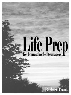 Life Prep for Homeschooled Teenagers: A Parent-Friendly Curriculum for Teaching Teens to Handle Money, Live Moral Lives and Get Ready for Adulthood, 2nd Edition by Barbara Frank http://www.amazon.com/dp/0974218138/ref=cm_sw_r_pi_dp_1zLcub0QJ61GW