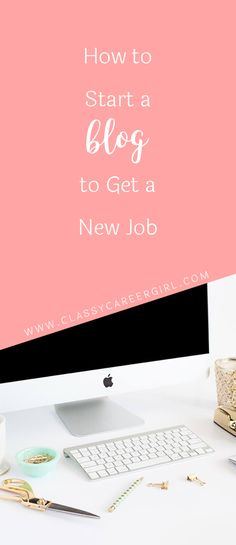 CCG Podcast 28: How to Start a Blog to Get a New Job  Looking to blog yourself into a new career? I often get asked questions about how and why I started a blog.  Read more: http://www.classycareergirl.com/2013/09/ccg-podcast-28-how-to-start-a-blog-to-get-a-new-job/