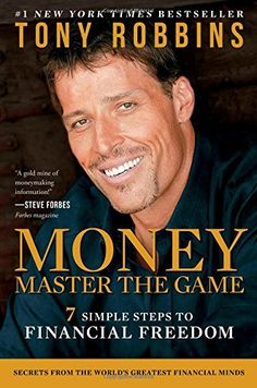 Business Books: Best Books for Entrepreneurs. MONEY Master the Game: 7 Simple Steps to Financial Freedom by Tony Robbins #businessbooks #personaldevelopmentbooks #mindsetbooks #selfhelpbooks