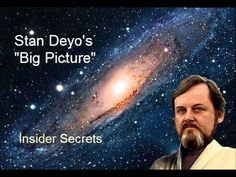 Stan Deyo's Big Picture: Insider Secrets...Order out of Chaos: