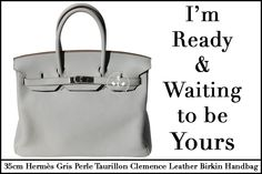 This 35cm Hermès Gris Perle Taurillon Clemence Leather Birkin Handbag is Ready and Waiting to be Yours!