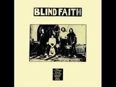 Blind Faith - Well Alright
