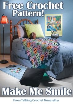 FREE Make Me Smile Crochet Afghan Pattern from Talking Crochet Newsletter. Sign up for this free newsletter here: http://www.anniesnewsletters.com
