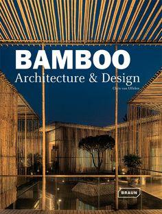 Bamboo architecture & design / Uffelen, Chris van . En la biblioteca: http://biblio.uah.es/uhtbin/cgisirsi/LTr/SIRSI/0/5?searchdata1=^C631675 +Info: https://www.braun-publishing.ch/en/architecture/bamboo-architecture-design.html
