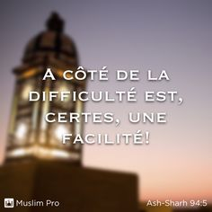 Extrait du Coran, Ash-Sharh (94:5) #muslimpro http://www.muslimpro.com/dl